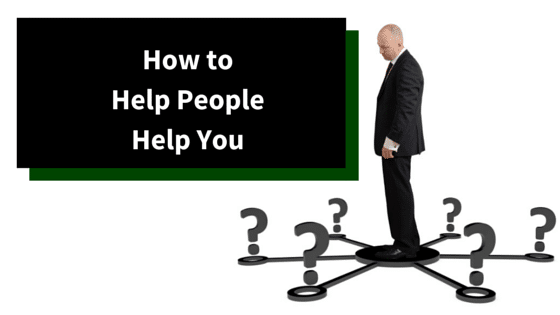 How toHelp PeopleHelp You