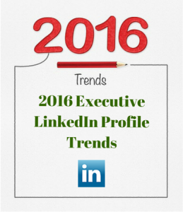 2016 executive linkedin profile trends